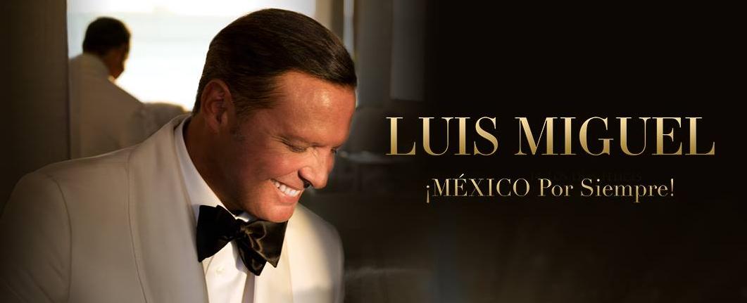 Conciertos de Luis Miguel en España: México por Siempre