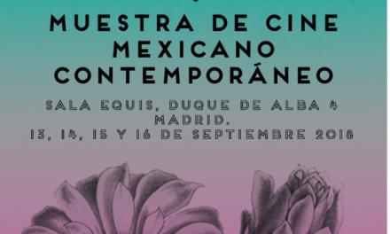 Muestra de Cine Contemporáneo Mexicano en Madrid: otra mirada al México actual