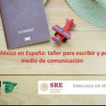 Crónicas de México en España: taller para escribir y publicar en un medio de comunicación