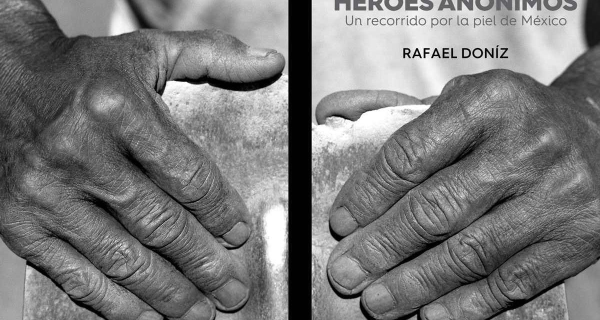 Héroes anónimos: un recorrido por la piel de México